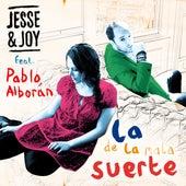 La de la Mala Suerte (feat. Pablo Alborán - Single) de Jesse & Joy