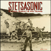 Blood, Sweat & No Tears by Stetsasonic