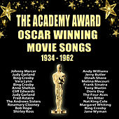 The Academy Awards Oscar Winning Songs from the Movies 1934 to 1962 by Various Artists