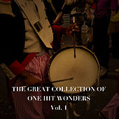 The Great Collection of One Hit Wonders, Vol. 1 de Various Artists