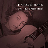 Italian Classics, Vol. 1: La Tramontana von Various Artists