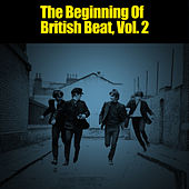 The Beginning of British Beat, Vol. 2 de Various Artists