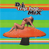 D.J. Trip Hop... Mix de Various Artists