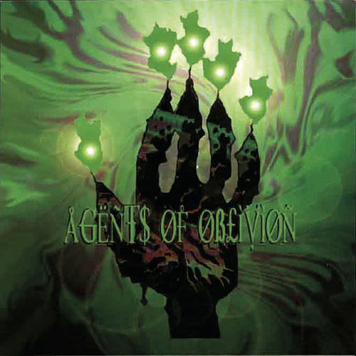 Agents Of Oblivion by Agents Of Oblivion