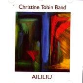 Aililiu by Christine Tobin