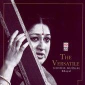 The Versatile Shubha Mudgal - Khayal by Shubha Mudgal