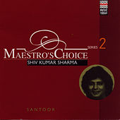Maestro's Choice Series Two - Shivkumar Sharma de Pandit Shivkumar Sharma