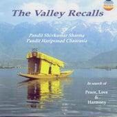 The Valley Recalls - Peace, Love & Harmony de Pandit Shivkumar Sharma