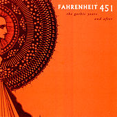 Farenheit 451: The Gothic Years And After de Farenheit 451