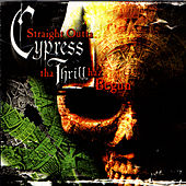Straight Outta Cypress: The Thrill Haz Begun by Various Artists