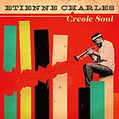 Creole Soul by Etienne Charles