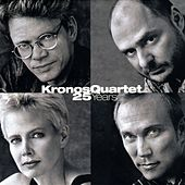 25 Years by Kronos Quartet