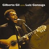 Gil canta Luiz Gonzaga by Gilberto Gil