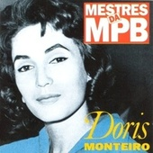 Mestres da MPB by Doris Monteiro