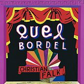 Quel Bordel by Christian Falk