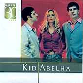 Warner 30 Anos de Kid Abelha