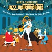 Whata' Wonderful Jazz Instrumentals de Various Artists