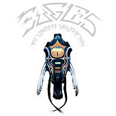 The Complete Greatest Hits (Remastered) by Eagles