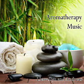 Aromatherapy Music by Various Artists