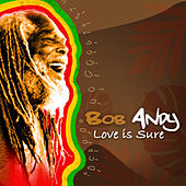 Love Is Sure - Single by Bob Andy