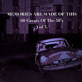Memories Are Made of This: 60 Greats of The '50s, Vol. 3 by Various Artists