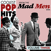 Coolest Pop Hits from the Madmen Era Vol. 3 de Various Artists
