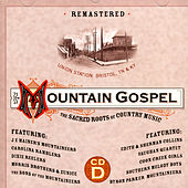 Mountain Gospel: The Sacred Roots Of Country Music (CD D) by Various Artists