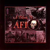 A Tribute To A.F.I. by Various Artists