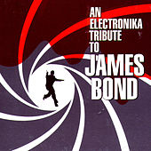 An Electronika Tribute to James Bond von Various Artists