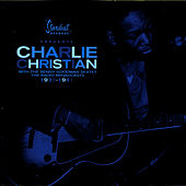 Charlie Christian With The Goodman Sextet: The Radio Broadcasts 1939 - 1941 de Charlie Christian