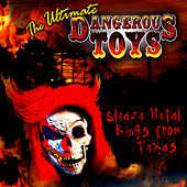 The Ultimate Dangerous Toys Compilation de Dangerous Toys