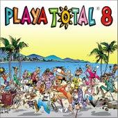 Playa Total 8 by Various Artists