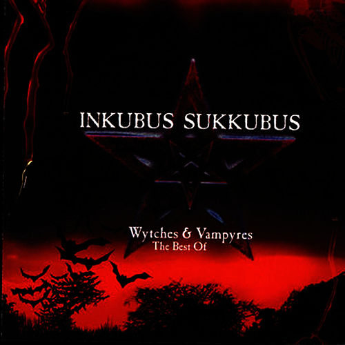 Wytches & Vampyres - The Best Of by Inkubus Sukkubus