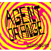 Blood Stained Hitz de Agent Orange