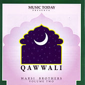 Qawwali - Warsi Brothers - Volume Two by Warsi Brothers