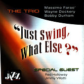 Just Swing, What Else? by The Trio
