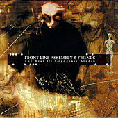 Front Line Assembly & Friends: The Best Of Cryogenic Studio von Various Artists