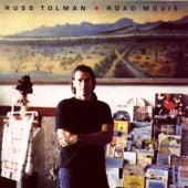 Road Movie by Russ Tolman