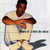 I Will Be Here by Gary Valenciano