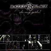 Oh My Goth! by Razed in Black