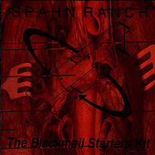 The Blackmail Starters Kit de Spahn Ranch