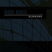 Closure de Spahn Ranch