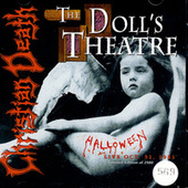 The Doll's Theatre - Live Oct. 31, 1981 by Christian Death