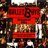 Greatest Hits - Burning Cats and Amputees: People With Issues by Bulletboys
