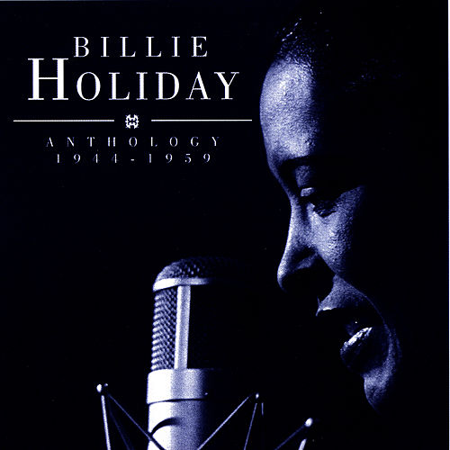 Anthology 1944-1959 by Billie Holiday