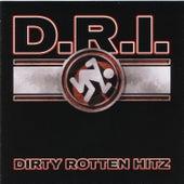 Dirty Rotten Hitz de D.R.I.