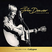 The John Denver Collection, Vol. 5: Calypso by John Denver