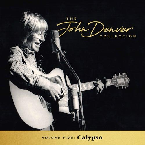 The John Denver Collection, Vol. 5: Calypso by John Denver