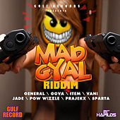 Mad Gyal Riddim by Various Artists