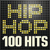 Hip Hop - 100 Hits von Various Artists
